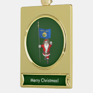 Santa Claus With Ensign Of Montana Gold Plated Banner Ornament