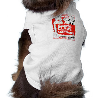 Santa Clause Conquers The Martians B-Movie Dogwear Sleeveless Dog Shirt