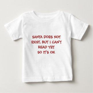 santa does not exist baby T-Shirt