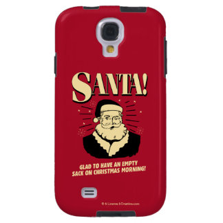 Santa: Empty Sack On Christmas Morning Galaxy S4 Case