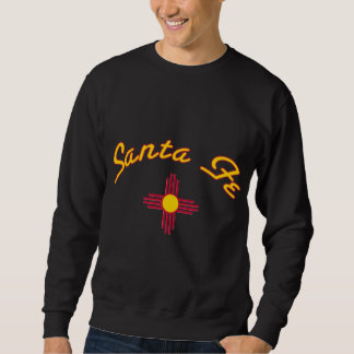 Santa Fe New Mexico Sweatshirt