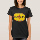 Santa Fe - The Jewel of New Mexico T-Shirt