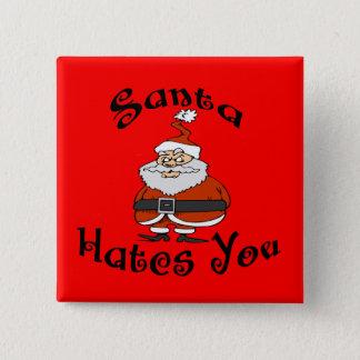 Santa Hates You Button