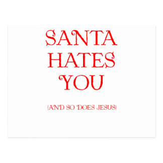 Santa Hates You Postcard