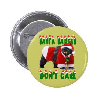 Santa Honey Badger Don t Care Pins