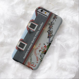 Santa House North Pole Alaska Christmas Reindeer Barely There iPhone 6 Case