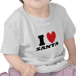 Santa. I Love Santa Tshirts