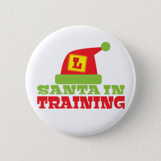 SANTA in TRAINING! with cute Santas hat 6 Cm Round Badge