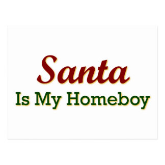 Santa Is My Homeboy Postcard