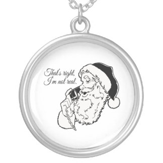 Santa is not real custom necklace