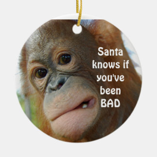 Santa Knows If You've Been Bad Christmas Ornament