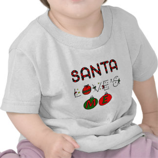 Santa Loves Me T-shirts