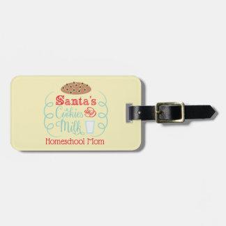 Santa Milk and Cookies Homeschool Mom Luggage Tag