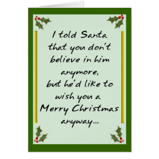 Santa Misbehaving for Unbelievers Card