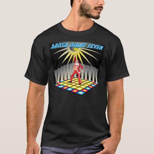 SANTA NIGHT FEVER T-Shirt