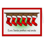Santa prefers red socks greeting card