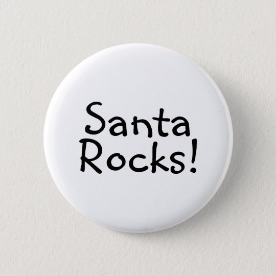 Santa Rocks 1 6 Cm Round Badge
