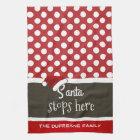 """Santa Stops Here"" Christmas Polka Dots Tea Towel"