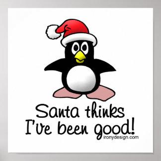 Santa Thinks I've Been Good! Poster
