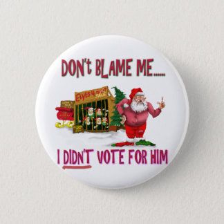 Santa w/Elves for Rent/Political Joke 6 Cm Round Badge