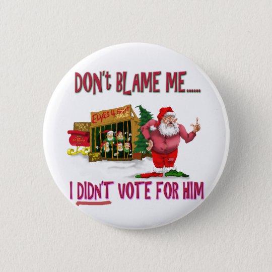 Santa w/Elves for Rent/Political Joke 6 Cm Round Badge