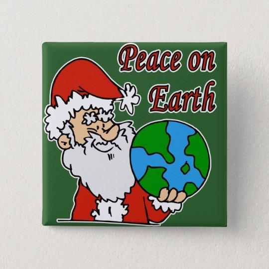 Santa wants peace on earth 15 cm square badge
