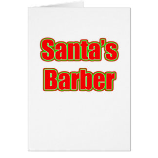 Santa's Barber Greeting Card