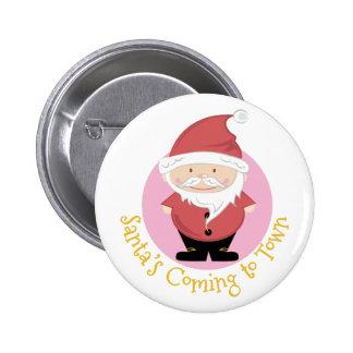 Santas Coming 6 Cm Round Badge