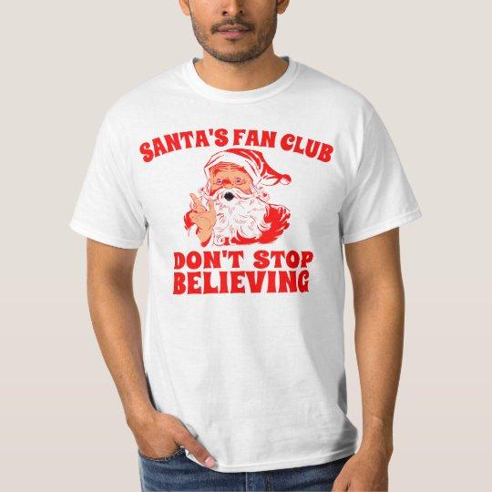 Santa's Fan Club, Don't Stop Believing T-Shirt