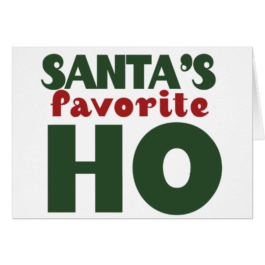 Santas Favourite HO funny christmas design Card