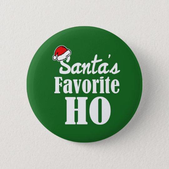 Santa's Favourite Ho Funny Christmas saying 6 Cm