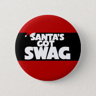 Santa's got SWAG 6 Cm Round Badge