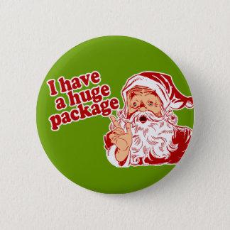 Santas Huge Package 6 Cm Round Badge