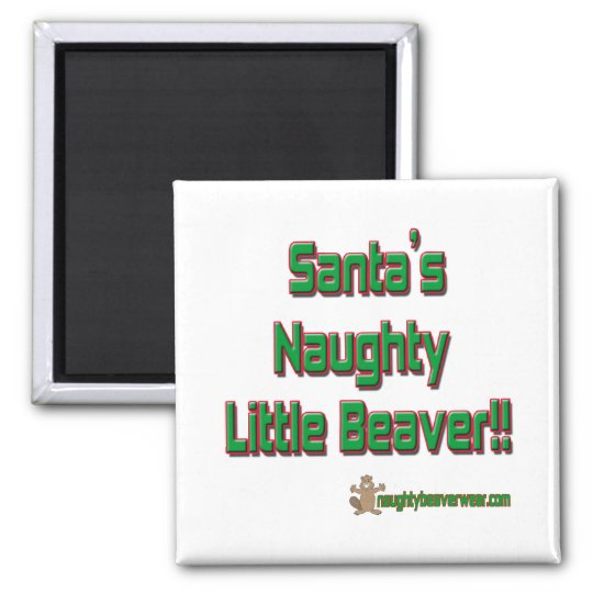 Santas Naughty Little Beaver Square Magnet