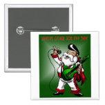 Santa's other job: day 364 pinback button