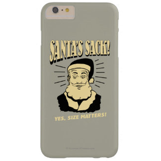 Santa's Sack: Yes, Size Matters Barely There iPhone 6 Plus Case