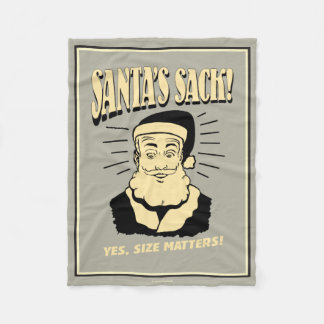 Santa's Sack: Yes, Size Matters Fleece Blanket