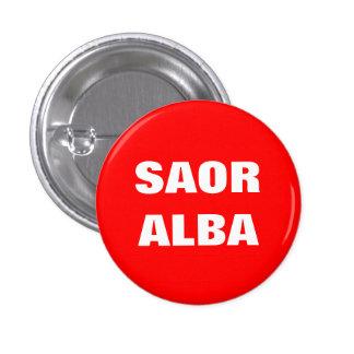 Saor Alba Gaelic Free Scotland Pinback Pin