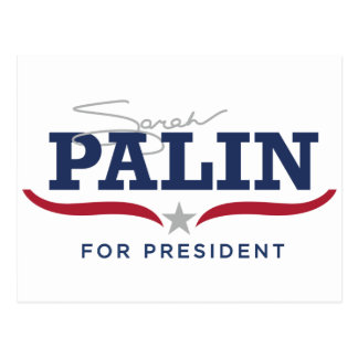 Sara Palin for President Logo Postcard