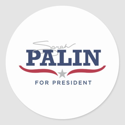 Sara Palin for President Logo Round Sticker