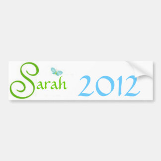 Sarah 2012 bumper sticker