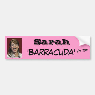 Sarah 'Barracuda' for VP! Bumper Sticker