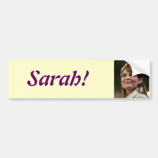 Sarah! bumper sticker