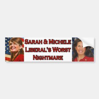 Sarah & Michele Liberal's Worst Nightmare Bumper Sticker