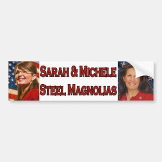 Sarah Michele Steel Magnolias Bumper Sticker