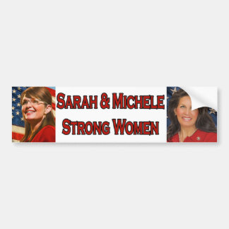Sarah & Michele Strong Women Bumper Sticker