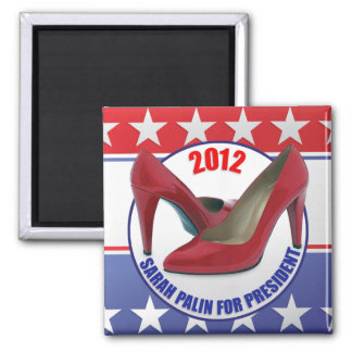 Sarah Palin 2012 - Presidential Candidate Square Magnet