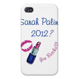 Sarah Palin 2012 You Betcha Cases For iPhone 4