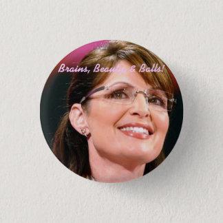 Sarah Palin, Brains, Beauty,  - Cu... - Customized 3 Cm Round Badge