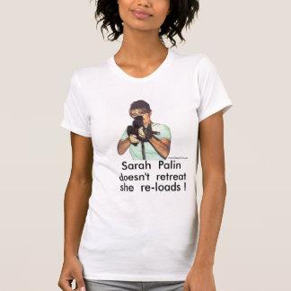 Sarah Palin doesn't retreat.. Shirt